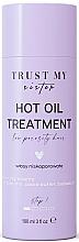 Voňavky, Parfémy, kozmetika Olej na vlasy s nízkou pórovitosťou  - Trust My Sister Low Porosity Hair Hot Oil Treatment
