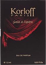 Voňavky, Parfémy, kozmetika Korloff Paris Gala A L'Opera - Parfumovaná voda (vzorka)