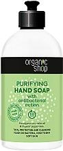 Voňavky, Parfémy, kozmetika Čistiace mydlo na ruky - Organic Shop Antibacterial Action Purifying Hand Soap