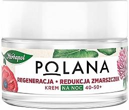 """Voňavky, Parfémy, kozmetika Nočný krém 40-50 + """"Regenerácia a redukcia vrások"""" - Polana"""