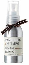 Voňavky, Parfémy, kozmetika Bath House Spanish Fig and Nutmeg - Olej na holenie
