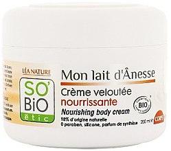 Voňavky, Parfémy, kozmetika Výživný krém na telo s oslím mliekom - So'Bio Etic Nourishing Body Cream