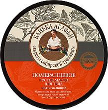 Voňavky, Parfémy, kozmetika Pomarančové husté maslo na telo - Recepty babičky Agafji Kúpeľňa Agafji