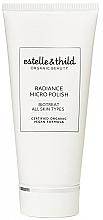 Voňavky, Parfémy, kozmetika Scrub pre žiarenei pokožky tváre - Estelle & Thild Biotreat Radiance Micro Polish