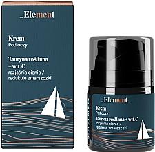 Voňavky, Parfémy, kozmetika Krém proti vráskam okolo očí s taurínom a vitamínom C - _Element Men Eye Cream