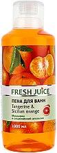 """Voňavky, Parfémy, kozmetika Kúpeľová pena """"Mandarínka a sicílsky pomaranč"""" - Fresh Juice Tangerine and Sicilian"""
