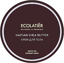 """Voňavky, Parfémy, kozmetika Hydratačný krém na telo """"Haitské bambucké maslo"""" - Ecolatier Haitian Shea Butter Body Cream"""