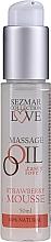 """Voňavky, Parfémy, kozmetika Masážny olej """"Jahodová pena"""" - Sezmar Collection Love Massage Oil Strawberry Mousse"""