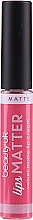 Voňavky, Parfémy, kozmetika Rúž - Beauty UK Lips Matter Velvet Matte Lip Cream