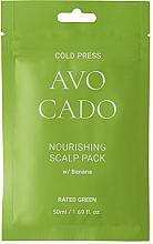 Voňavky, Parfémy, kozmetika Výživná maska na pokožku hlavy s avokádovým olejom a banánovým extraktom - Rated Green Cold Press Avocado Nourishing Scalp Pack