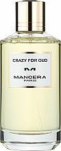 Voňavky, Parfémy, kozmetika Mancera Crazy for Oud - Parfumovaná voda