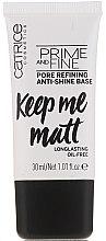 Voňavky, Parfémy, kozmetika Báza pod líčenie vyrovnávacia - Catrice Prime And Fine Pore Refining Anti-Shine