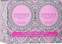 Voňavky, Parfémy, kozmetika Versace Bright Crystal Absolu - Sada (edp/2*30ml)
