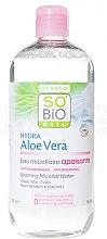 Voňavky, Parfémy, kozmetika Micelárna voda na tvár - So'Bio Etic Hydra Aloe Vera Soothing Micellar Water