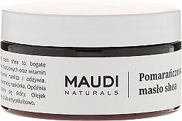 """Voňavky, Parfémy, kozmetika Nerafinované bambucké maslo """"Pomaranč"""" - Maudi"""