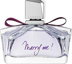 Voňavky, Parfémy, kozmetika Lanvin Marry Me - Parfumovaná voda