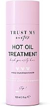 Voňavky, Parfémy, kozmetika Olej na vlasy s vysokou pórovitosťou  - Trust My Sister High Porosity Hair Hot Oil Treatment