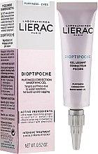 Voňavky, Parfémy, kozmetika Upokojujúci gél pre kontúr očí - Lierac Dioptipoche Puffiness Correction Smoothing Gel