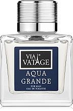 Voňavky, Parfémy, kozmetika Via Vatage Aqua Grande - Toaletná voda