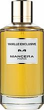 Voňavky, Parfémy, kozmetika Mancera Vanille Exclusive - Parfumovaná voda