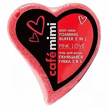 """Voňavky, Parfémy, kozmetika Sprchový gél """"Penivá špongia 2 v 1. Ružová farba"""" - Cafe Mimi Body Wash Foaming Buffer 2 in 1 Pink Love"""