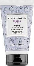 Voňavky, Parfémy, kozmetika Stylingový gél s efektom zamrazenia - Alfaparf Style Stories Frozen Gel Extra-Strong Hold