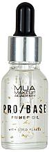Voňavky, Parfémy, kozmetika Primer na tvár so zlatými vločkami - Mua Pro/ Base Primer Oil With Gold Flakes