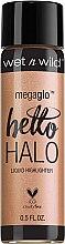 Voňavky, Parfémy, kozmetika Tekutý rozjasňovač na tvár - Wet N Wild MegaGlo Hello Halo Liquid Highlighter