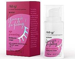 Voňavky, Parfémy, kozmetika Spevňujúci krém pre pleť okolo očí - Kili·g Woman Age Preventing Eye Cream