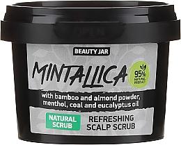Voňavky, Parfémy, kozmetika Osviežujúci scrub na pokožku hlavy - Beauty Jar Mintallica Refreshing Scalp Scrub