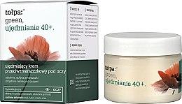 Voňavky, Parfémy, kozmetika Krém na očné viečka proti vráskam - Tolpa Green Firming 40+ Anti-Wrinkle Eye And Eyelid Cream