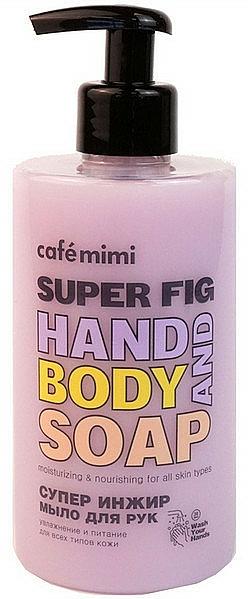 "Tekuté mydlo na ruky ""Super figy"" - Cafe Mimi Super Fig Hand And Body Soap"
