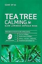 Voňavky, Parfémy, kozmetika Upokojujúca maska s čajovníkom - Some By Mi Tea Tree Calming Glow Luminous Ampoule Mask