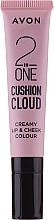 Voňavky, Parfémy, kozmetika Tint a cushion na pery a líca - Avon 2 In One Cushion Cloud Creamy Lip & Cheek Coloure