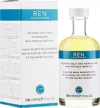 Voňavky, Parfémy, kozmetika Maslo do kúpeľa - Ren Atlantic Kelp and Magnesium Anti-Fatigue Bath Oil