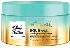 Voňavky, Parfémy, kozmetika Spevňujúci aqua-gél s účinkom optickej korekcie tela - Bielenda Body Positive Aqua Gel