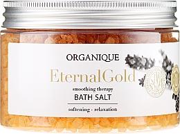 """Voňavky, Parfémy, kozmetika Relaxačná soľ do kúpeľa """"Eternal Gold"""" - Organique"""