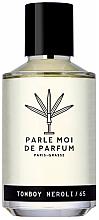 Voňavky, Parfémy, kozmetika Parle Moi De Parfum Tomboy Neroli/65 - Parfumovaná voda