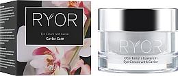 Voňavky, Parfémy, kozmetika Očný krém s extraktom z kaviáru - Ryor Eye Cream With Caviar Extract