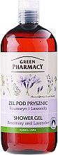 """Voňavky, Parfémy, kozmetika Sprchový gél """"Rosemary a Lavender"""" - Green Pharmacy Shower Gel Rosemary and Lavender"""