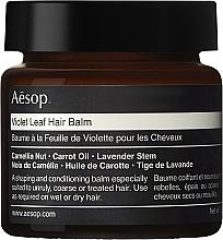 Voňavky, Parfémy, kozmetika Balzam na vlasy - Aesop Violet Leaf Hair Balm