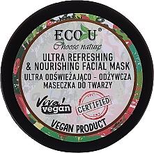 Voňavky, Parfémy, kozmetika Ultra osviežujúca a vyživujúca pleťová maska - Eco U Choose Nature Ultra Refreshing&Nourishing Face Mask