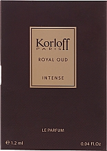 Voňavky, Parfémy, kozmetika Korloff Paris Royal Oud Intense - Parfum (vzorka)