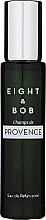 Voňavky, Parfémy, kozmetika Eight & Bob Champs de Provence - Parfumovaná voda (Travel Size)