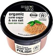 """Voňavky, Parfémy, kozmetika Penový peeling na telo """"Trstinový cukor"""" - Organic Shop Foamy Body Scrub Organic Cane Sugar & Sea Salt"""