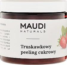 """Voňavky, Parfémy, kozmetika Cukorový telový peeling """"Jahody"""" - Maudi"""