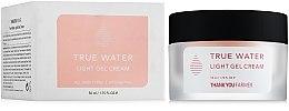 Voňavky, Parfémy, kozmetika Ľahký gélový krém - Thank You Farmer True Water Light Gel Cream