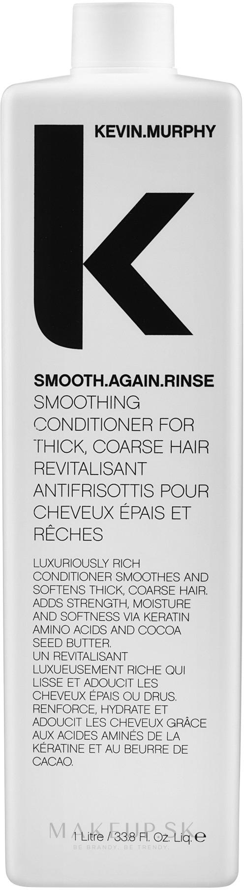 Vyhladzujúci kondicionér pre tenké vlasy - Kevin.Murphy Smooth Again Rinse Conditioner For Thick Hair — Obrázky 1000 ml