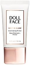 Voňavky, Parfémy, kozmetika Primer - Doll Face Best In Glow Illuminating Primer