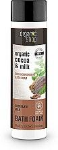 """Voňavky, Parfémy, kozmetika Kúpeľová pena """"Výživa pokožky. Čokoládové mlieko"""" - Organic Shop Organic Cacao and Milk Milky Bath Foam"""
